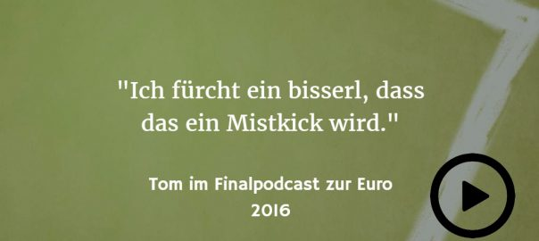 EURO 2016: Zitat aus dem Finalpodcast