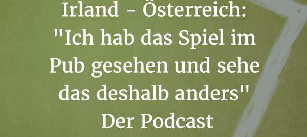 Irland - Österreich: Podcast-Cover