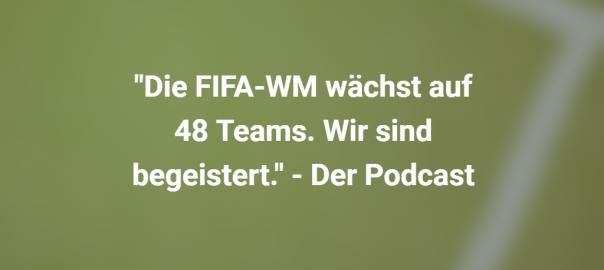 FIFA WM 2026 mit 48 Teams