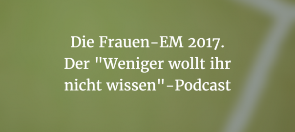 Frauen EM 2017: Podcast-Cover